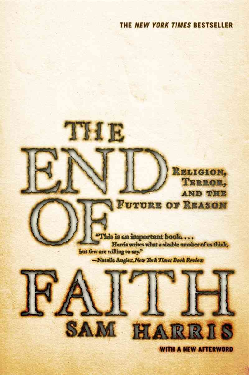 End of Faith By Harris, Sam