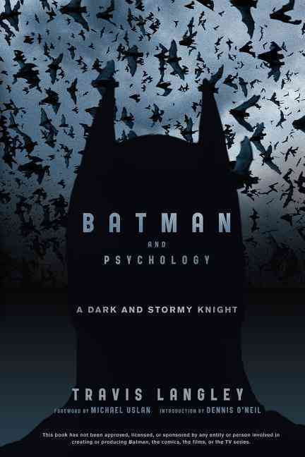 Batman and Psychology By Langley, Travis